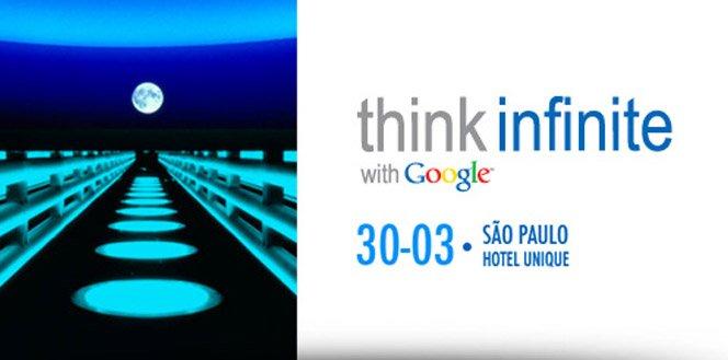Evento do Google – Think Infinite