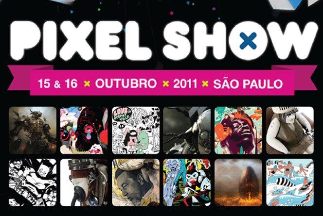 Pixel Show 2011 – 15 e 16 de outubro