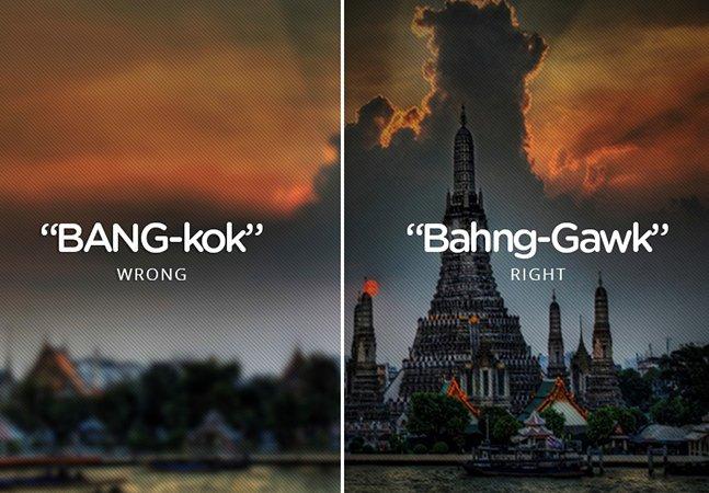 Imagens mostram nomes de lugares do mundo que você tem pronunciado errado