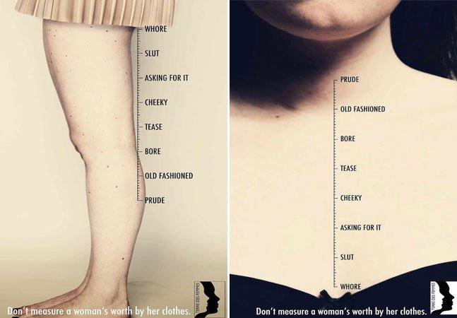 Campanha lembra que a roupa não define o caráter de uma mulher
