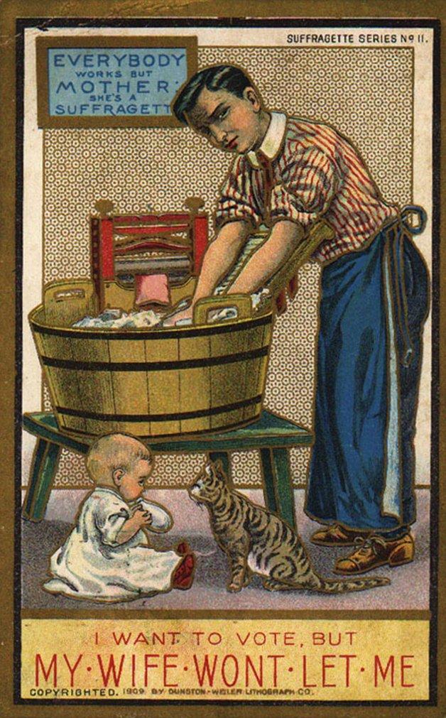 Quero votar, mas a minha esposa não me deixa. No quadro: Todos trabalham menos a mãe: ela é uma sufragista.