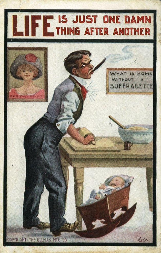 A vida é um aborrecimento, um atrás do outro. Nos cartazes: como um lar sem uma sufragista. Nossa presidenta.