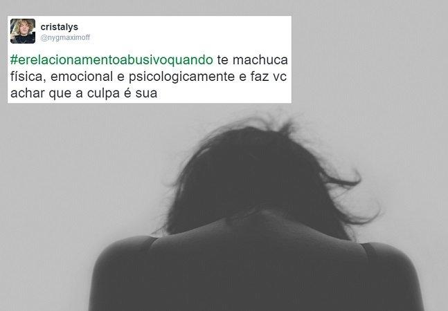 Essa hashtag está deixando bem claro o que é relacionamento abusivo