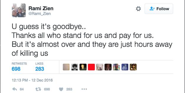 Acho que é adeus... Obrigado a todos que resistiram por nós e pagaram por nós. Mas já está chegando o fim e eles em horas irão nos matar.