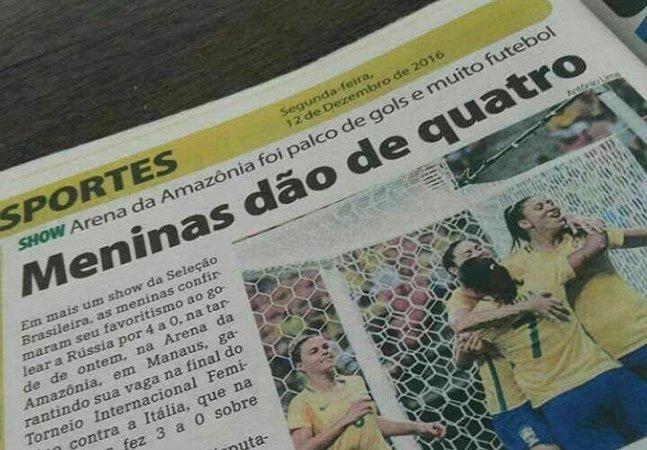 O trocadilho machista de um jornal sobre a vitória da seleção feminina de futebol e o que isso nos diz sobre o Brasil