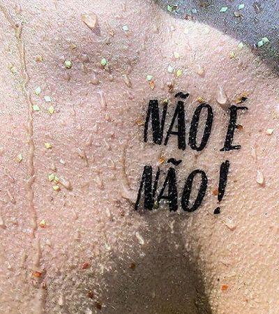 'Não é não!': Campanha contra assédio vai espalhar tatuagens temporárias no Carnaval