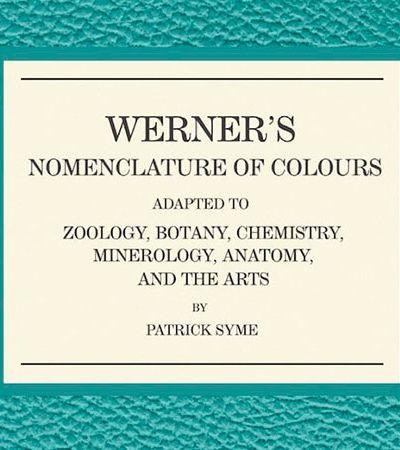 'Nomenclatura das cores': Guia do século 19 explica onde encontrar cores na natureza