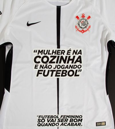 Corinthians estampa comentários machistas na camisa e pede que patrocinadores cubram as ofensas