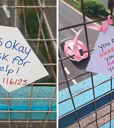 Empatia é amor: Mulher já salvou 14 vidas ao espalhar bilhetes de ajuda em pontes