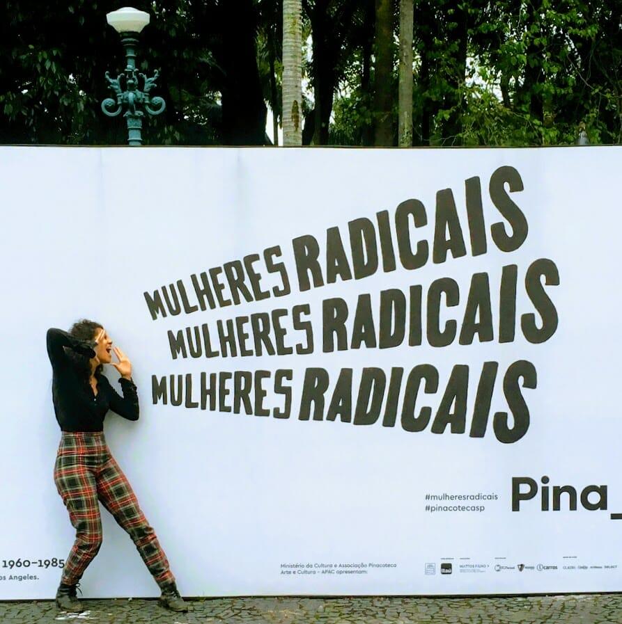 Mulher, sim. Radical, mais ainda