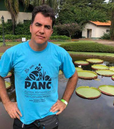 Conversamos com o biólogo e criador da sigla PANC Valdely Kinupp para entender melhor esse mundo mágico