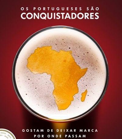 Cerveja portuguesa diz que vai 'conquistar a África' e recebe chuva de críticas