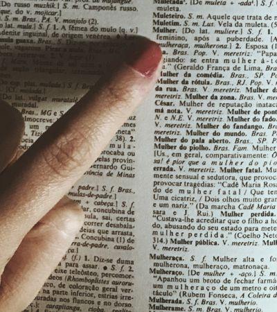 'Rabo de saia' e 'rachada: assim se define a mulher nos dicionários