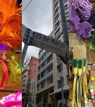 Roteiro prático da 25 de março para compras de Carnaval