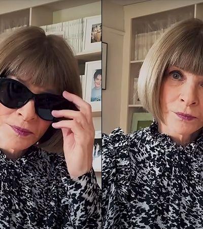 Anna Wintour, editora-chefe da Vogue, aparece sem óculos escuros em vídeo sobre pandemia