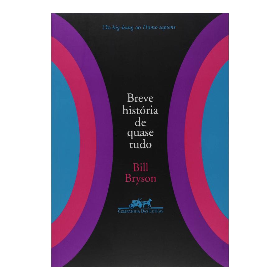 Capa do livro 'Breve história de quase tudo', de Bill Bryson