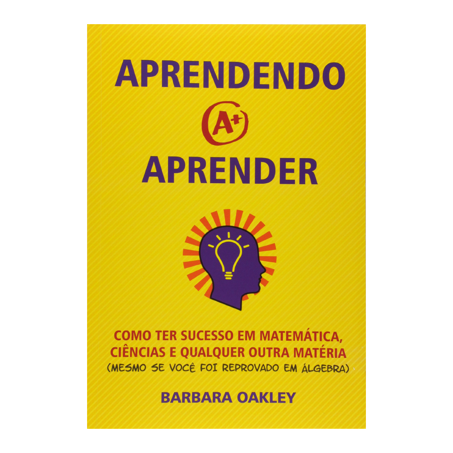 Capa do livro 'Aprendendo a Aprender', de Barbara Oakley