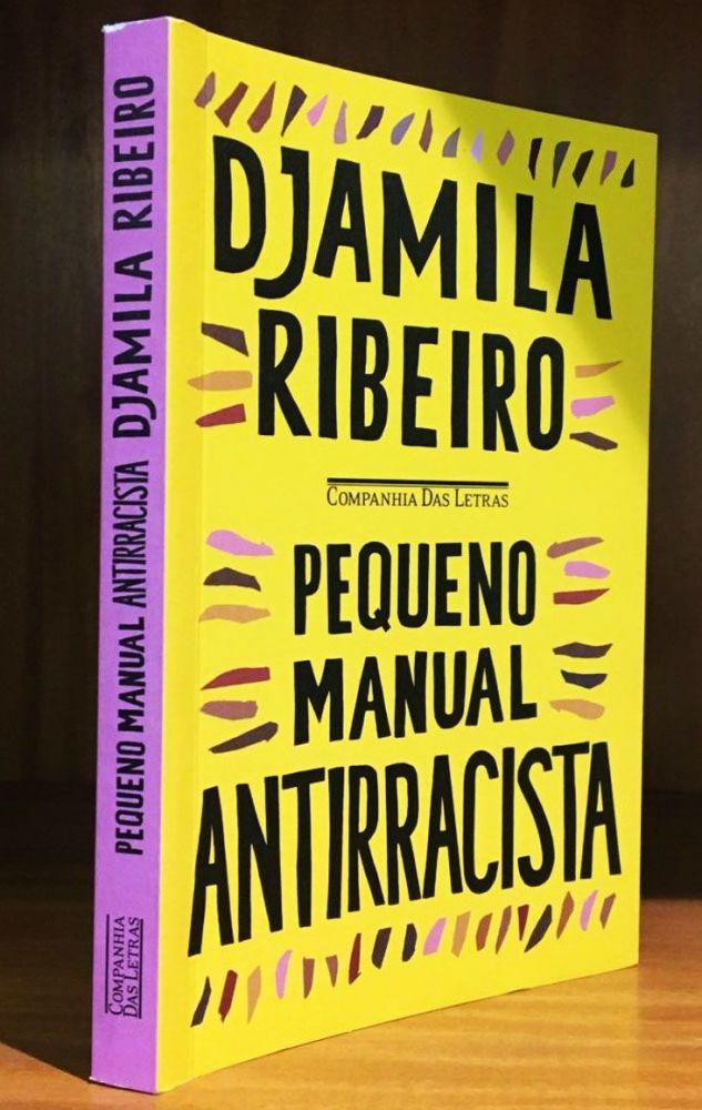 Pequeno Manual Antirracista Djamila Ribeiro