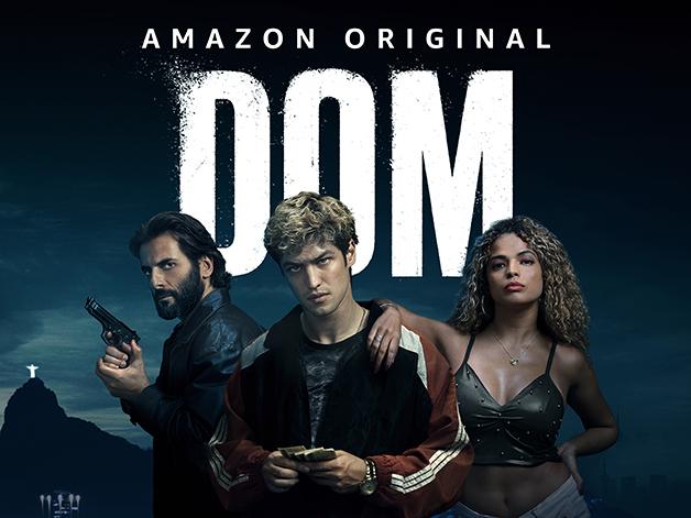 A série Dom é uma das apostas nacionais da Amazon Prime Video