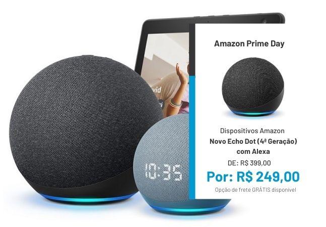 'Alexa!': 4 descontos imperdíveis para comprar sua Echo ou Echo Dot no Prime Day