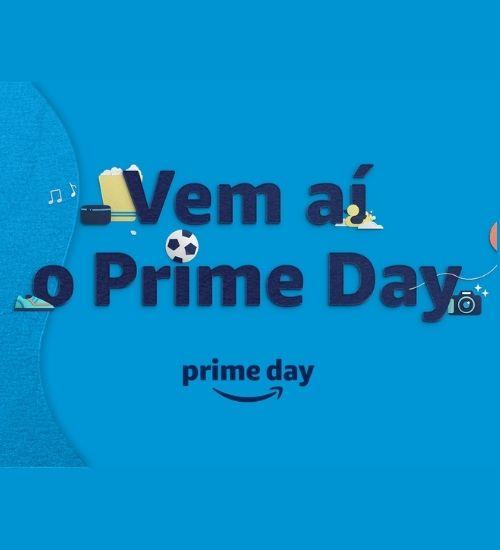 Amazon divulga datas do Prime Day o evento vai acontecer nos dias 21 e 22 desse mês!