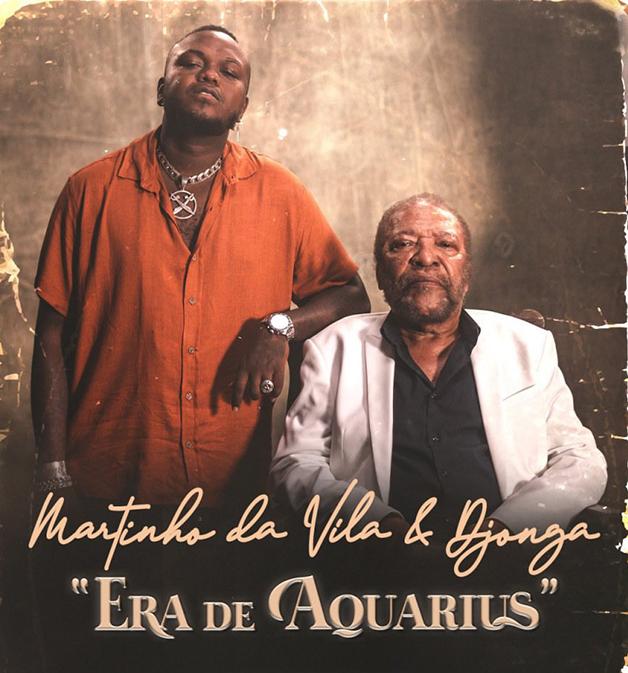 """""""Era de Aquarius"""", de Martinho da Vila com Djonga"""